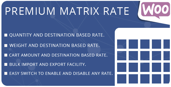 WooCommerce Premium Matrix Rate