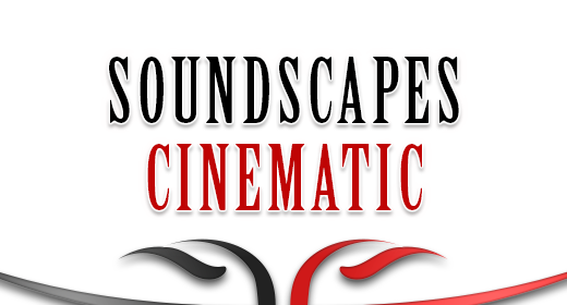 Cinematic - Soundscapes & Textures