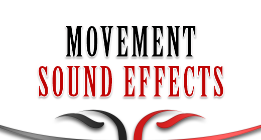 Sound Effects - Movement
