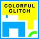 Colorful Glitch Opener