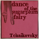 Dance of the Sugarplum Fairy