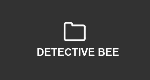DETECTIVE BEE