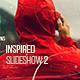 Inspired Slideshow 2