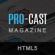 PRO-CAST Magazine HTML5 Template