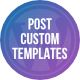 Post Custom Templates Pro – WordPress plugin (Utilities) Download