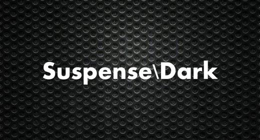 Suspense&Dark