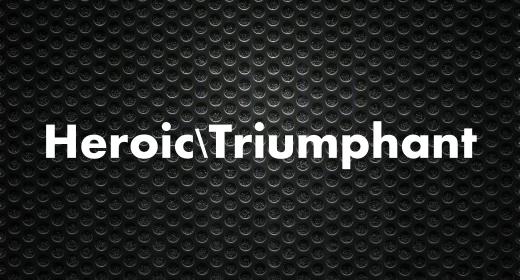 Heroic Triumphant