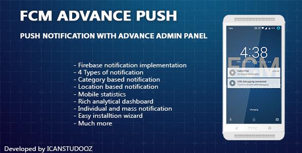 Firebase Push Notification/FCM + Advance Admin Panel