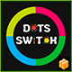 Dots Switch : Tap And Switch For IOC + Buildbox Game Template