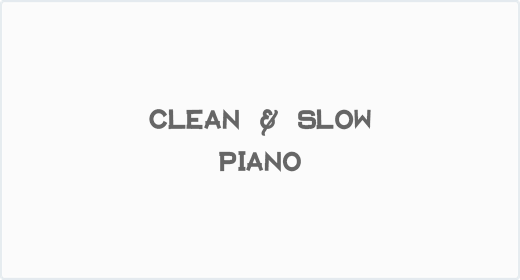 Clean and Slow Piano