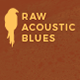 Raw Acoustic Blues