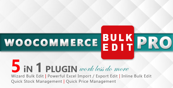 WooCommerce Bulk Edit PRO 1.2 - WordPress Plugin