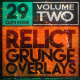 Relict Grunge Overlays Volume 2 (29 pack)