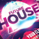 Future House Poster & Facebook Package