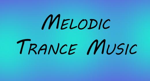 Melodic Trance Music