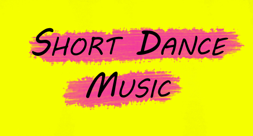 Short Dance Music