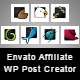 Envato Affiliate Wordpress Post Creator