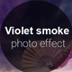 Violet Smoke Photo Effect