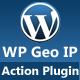 WP Geo IP Action Plugin