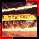 Epic Fire Slideshow