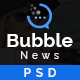Bubble News - News & Magazine Website Builder PSD Template