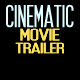 Cinematic Movie Trailer