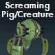 Screaming Pig or Creature