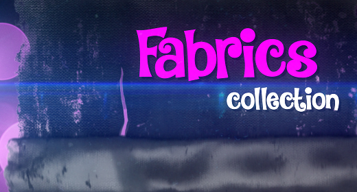FABRICS Collection