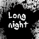 Long Night-No one will escape