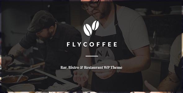 FlyCoffee - Bar and Restaurant WordPress Theme