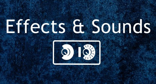 Effects & Sounds