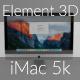 Element 3D - iMac 5K