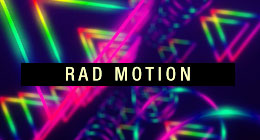 Rad Motion