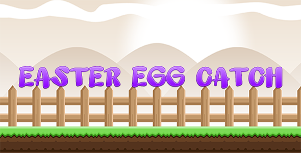 Easter Egg Catch - Construct 2 Game Template