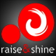 raiseandshine
