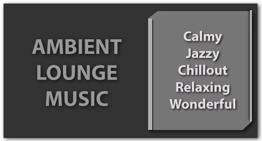 Ambient Lounge Music