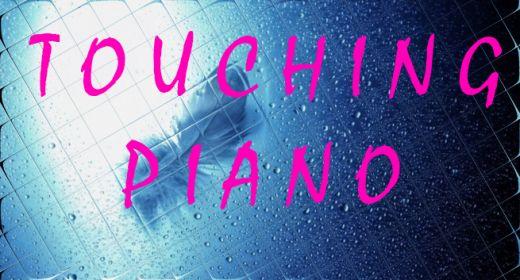Touching Piano