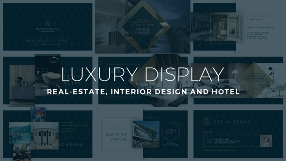 Luxury Display - Real-Estate, Interior Design and Hotel (Commercials)