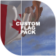 Custom Flag Pack