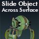 Slide Object across Surface