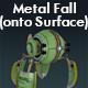 Metal Fall (onto Surface)