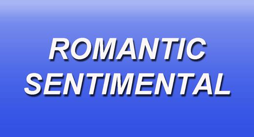 Romantic | Sentimental
