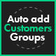 Auto add Customers Groups