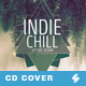Indie Chill Music - CD Cover Artwork Template