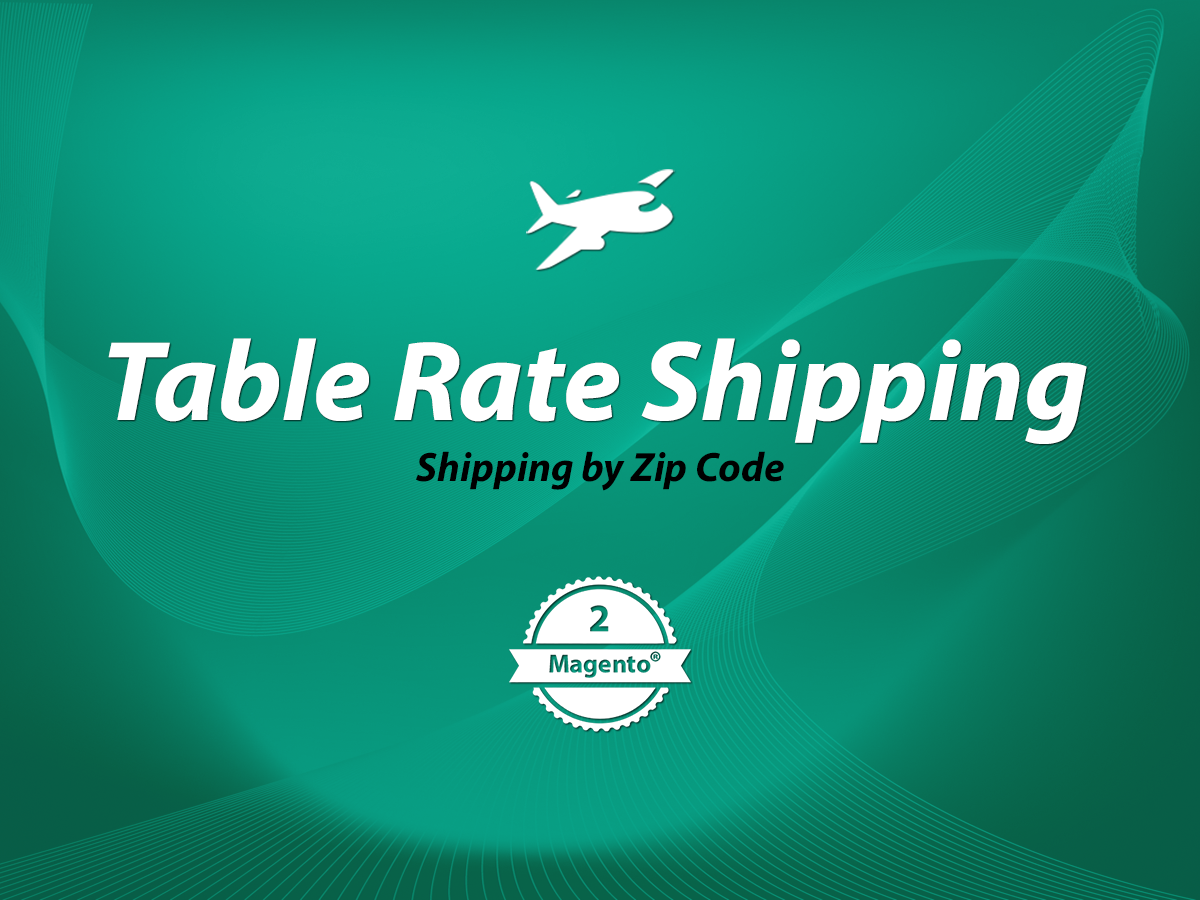 Table rate shipping magento shipping by zip code for Table rate shipping