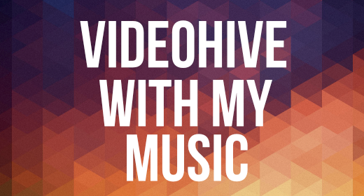 Videohive with my music