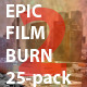 Epic Film Burn 25-Pack 2