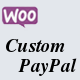 WooCommerce Custom PayPal