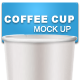 Coffee Cup Mock Ups #1 - GraphicRiver Item for Sale