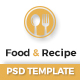 Food & Recipe - PSD Template